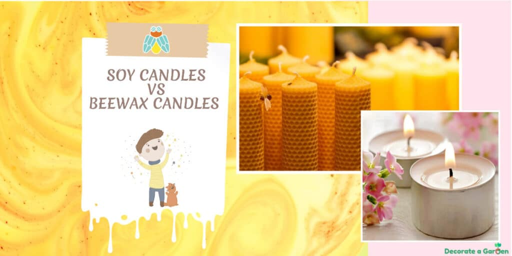How to Make Soy vs Beeswax candles ?